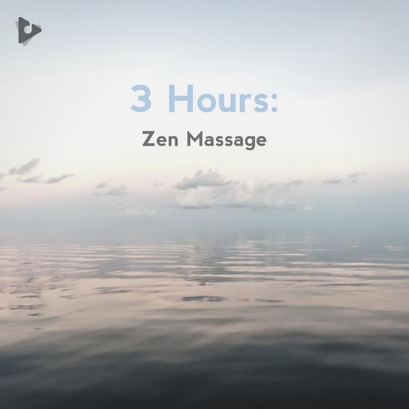 3 Hours: Zen Massage