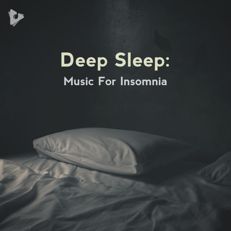 Deep Sleep: Music For Insomnia
