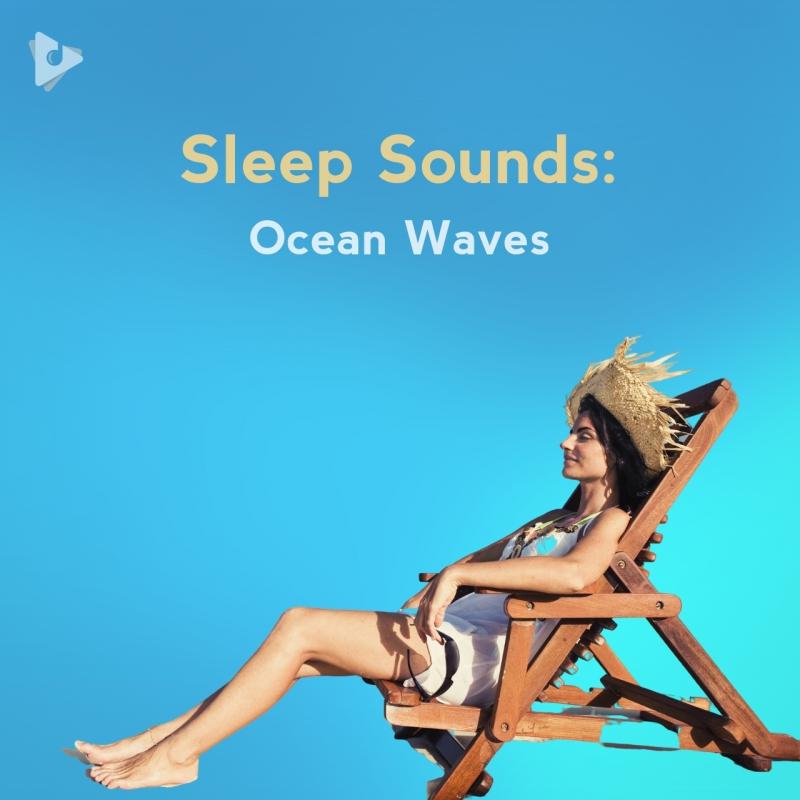Sleep Sounds: Ocean Waves