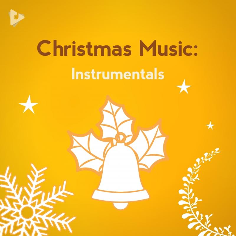 Christmas Music: Instrumentals