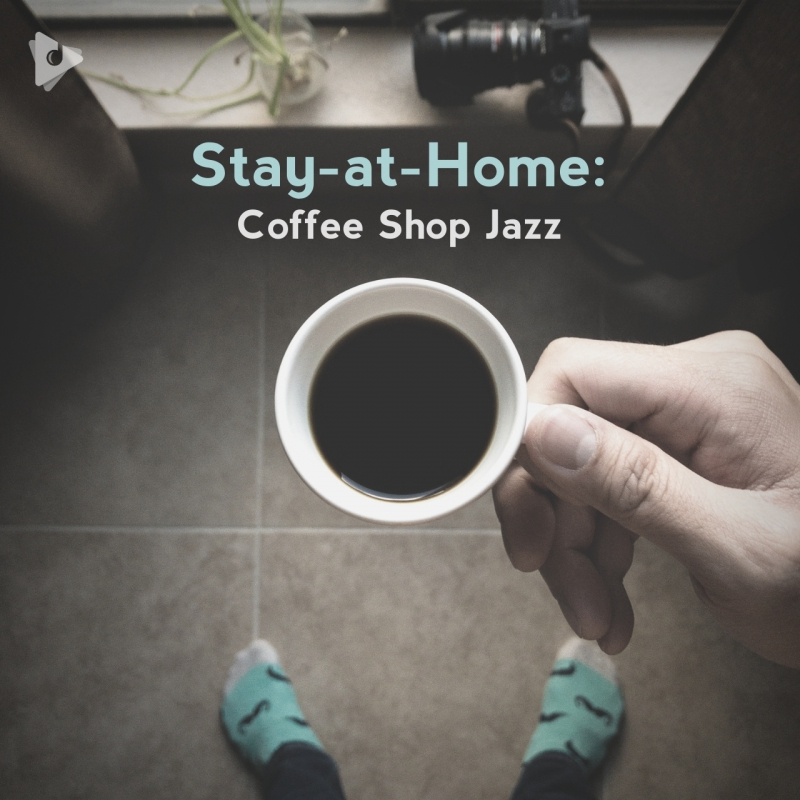 Stay-at-Home: Coffee Shop Jazz
