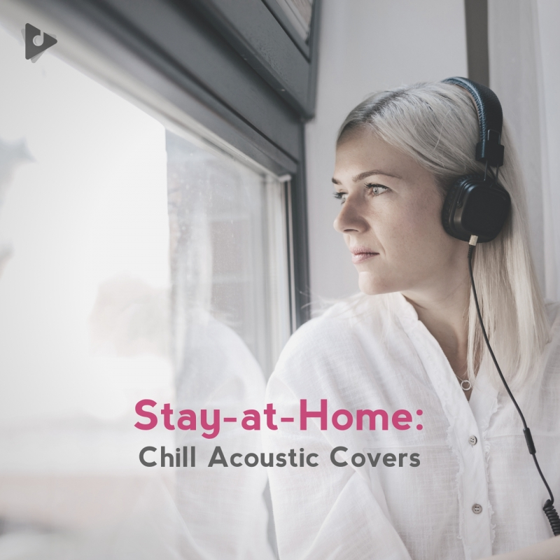 Stay-at-Home: Chill Acoustic Covers