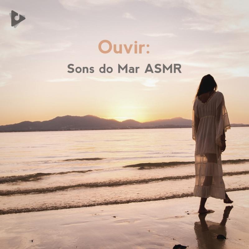 Ouvir: Sons do Mar ASMR