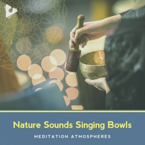 Nature Sounds Singing Bowls