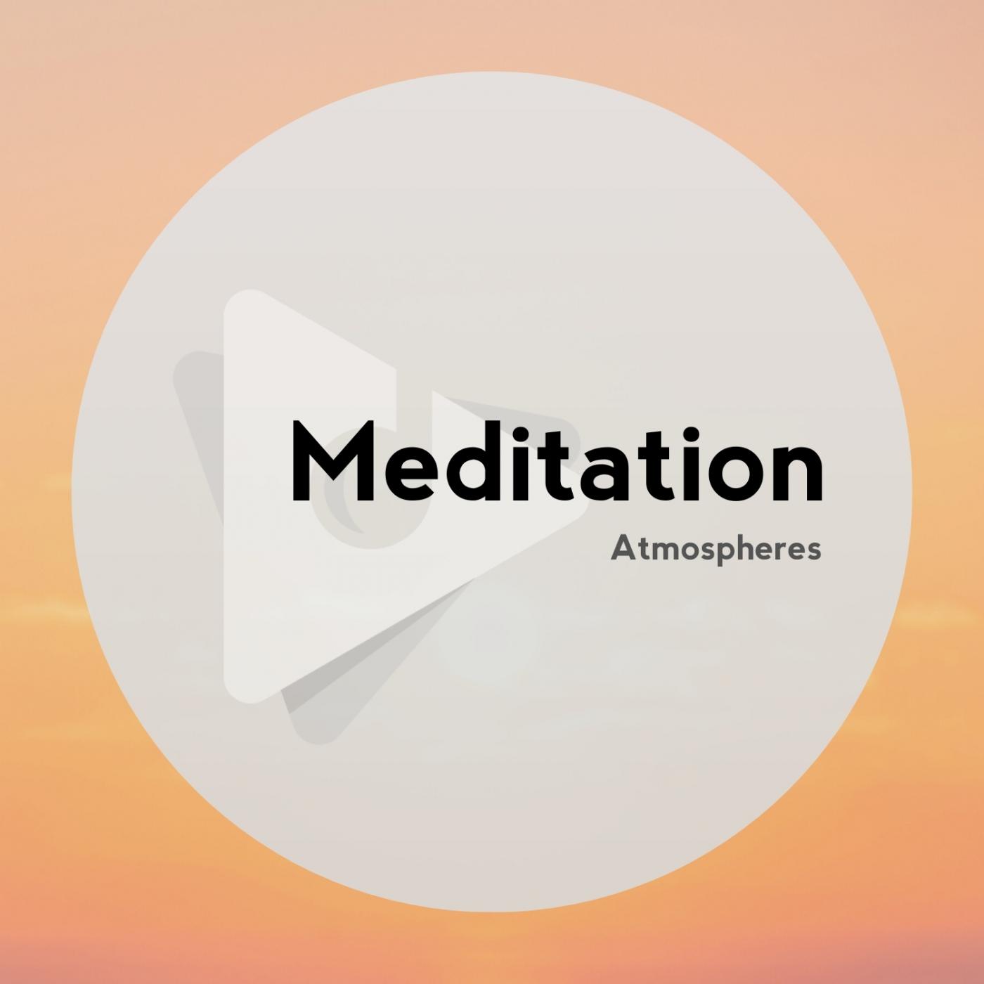 Meditation Atmospheres