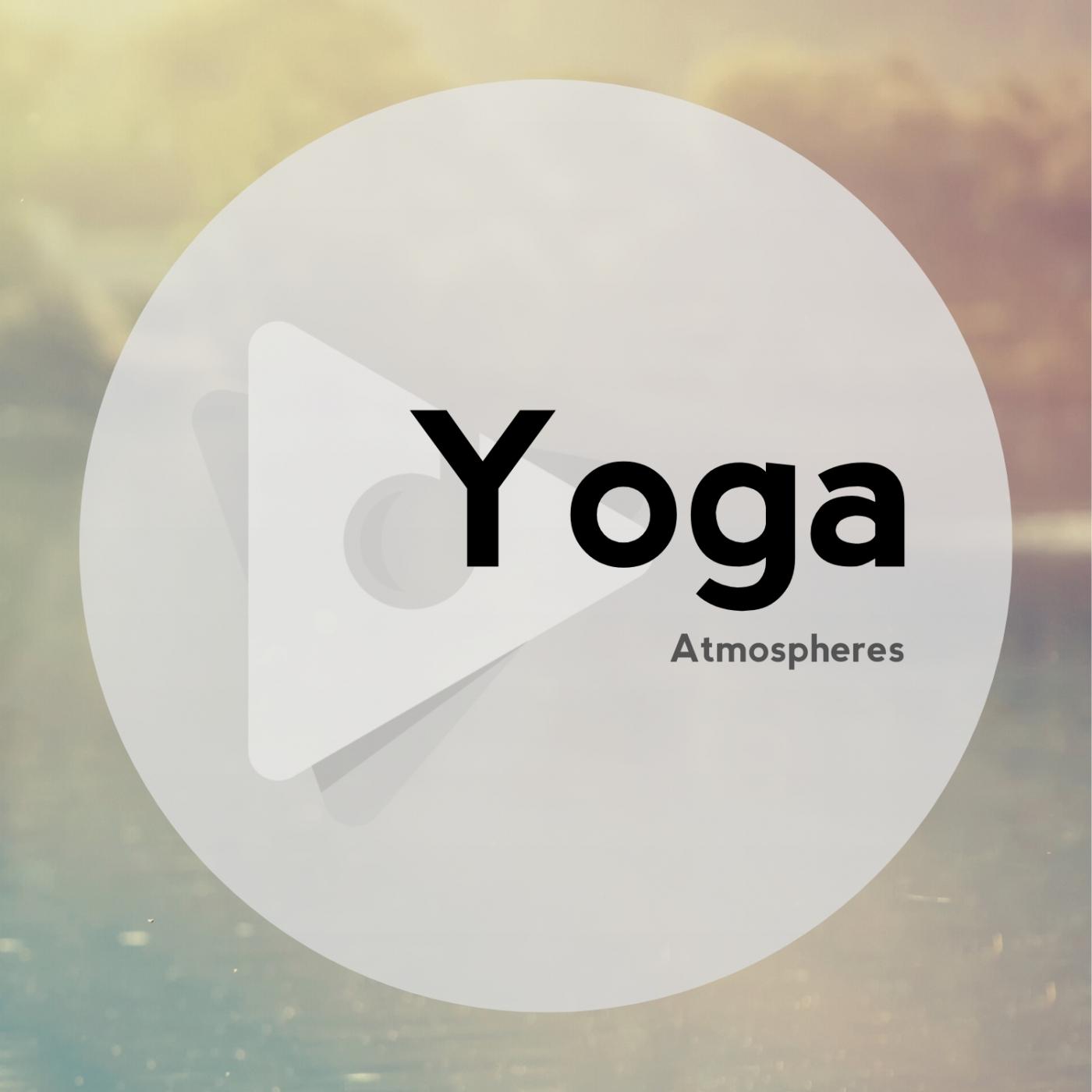Yoga Atmospheres