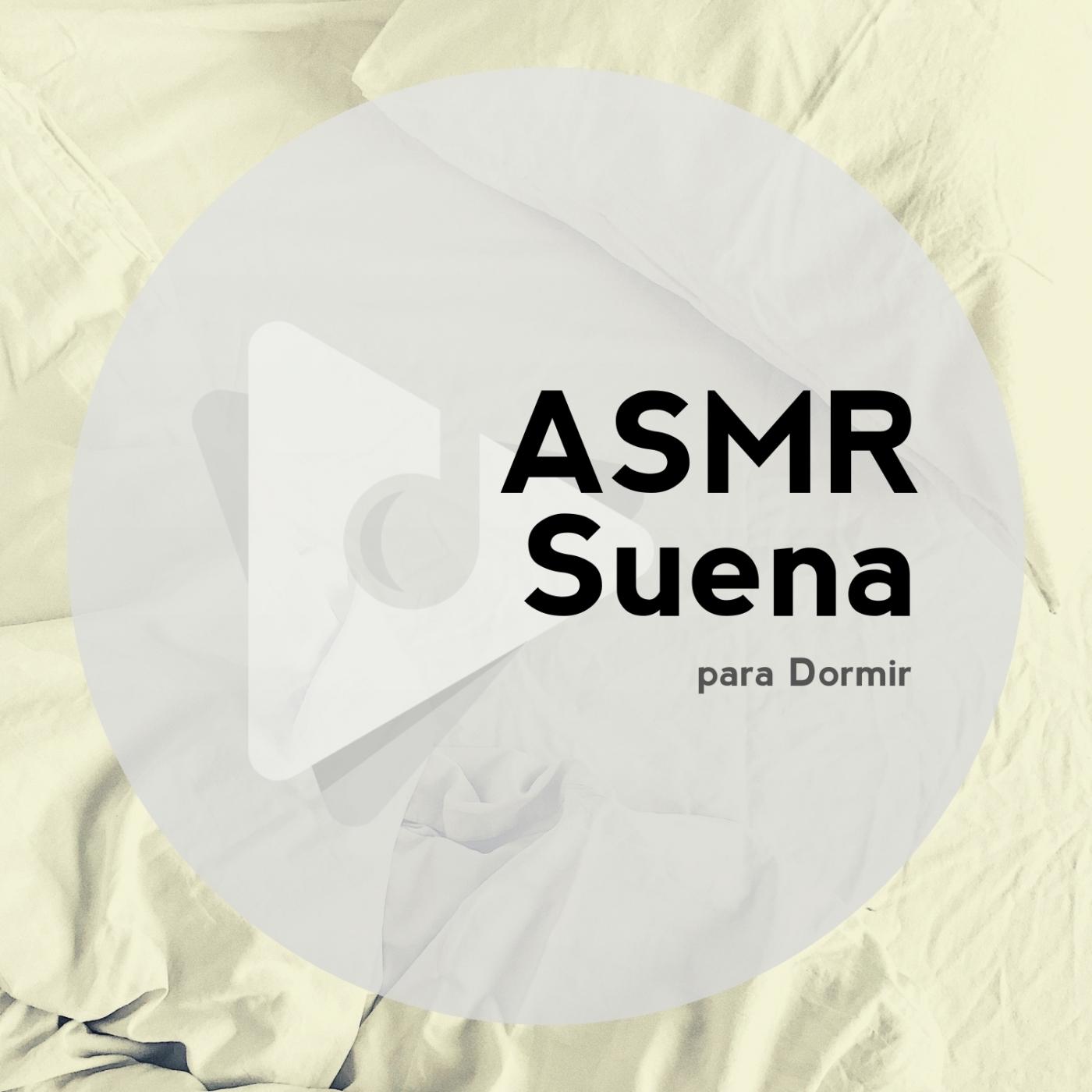 ASMR Suena para Dormir