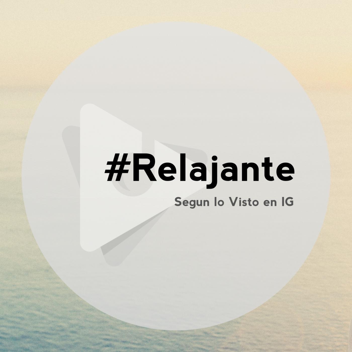 #Relajante