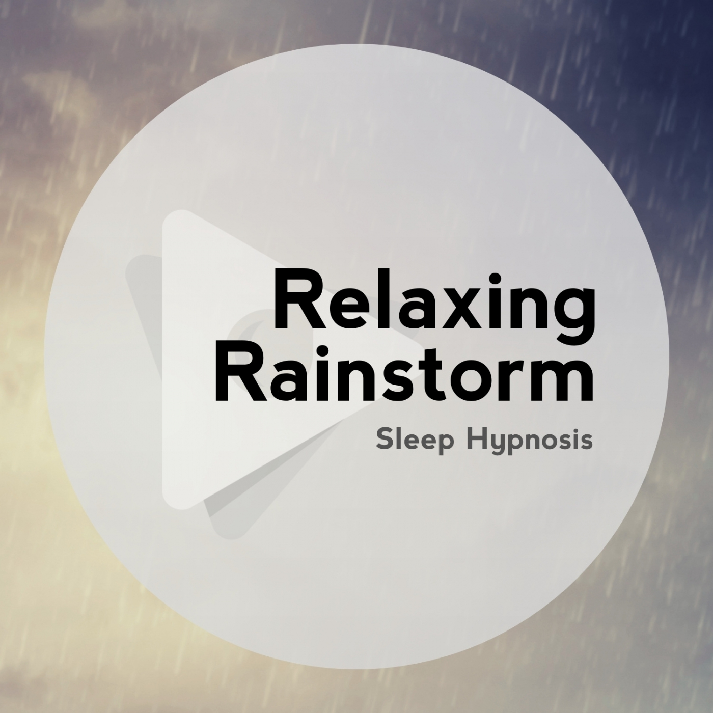 Relaxing Rainstorm