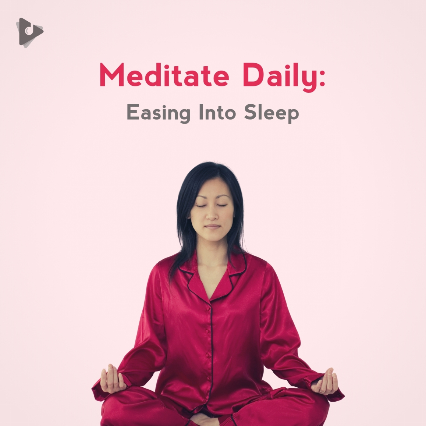 Meditate Daily: Easing Into Sleep