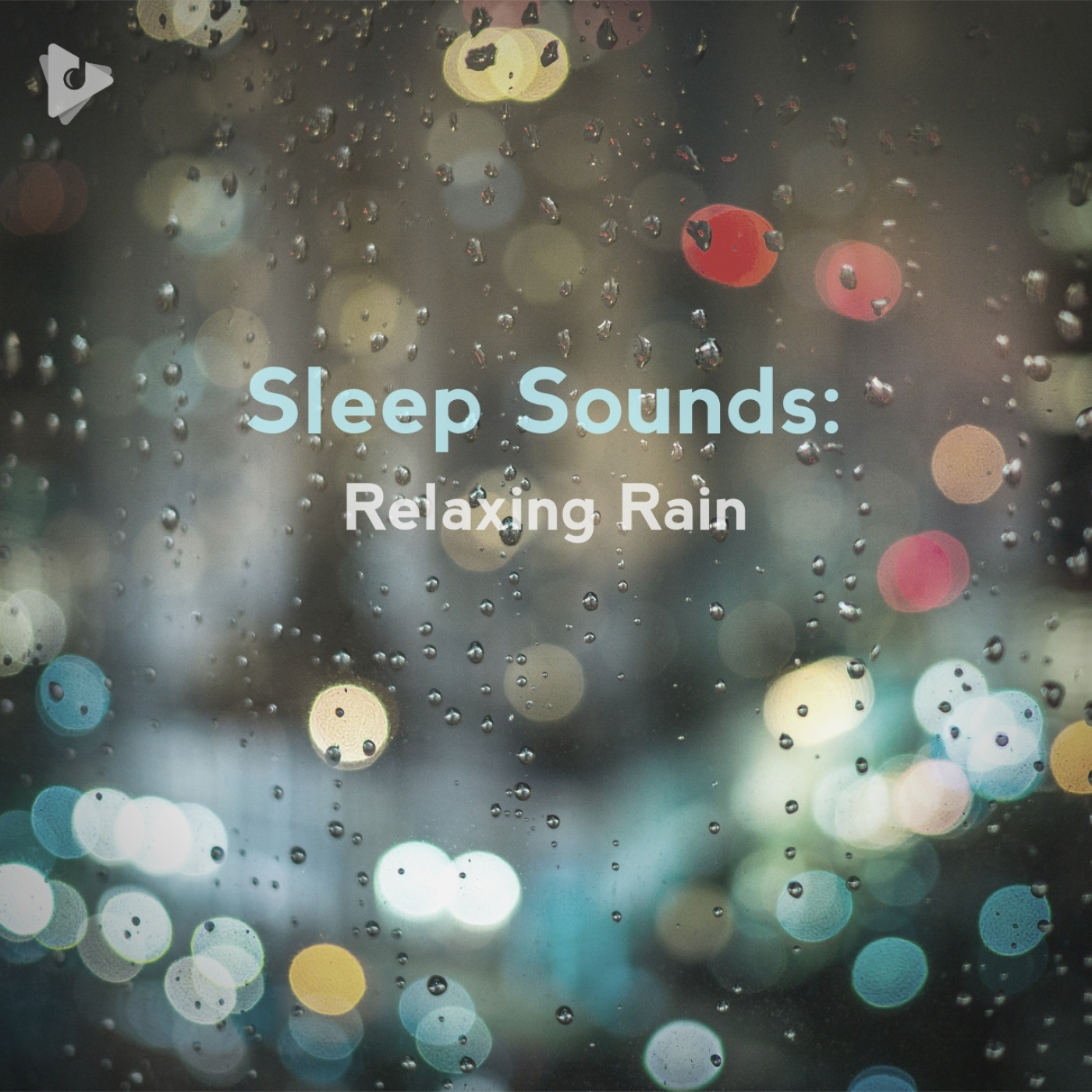 Sleep Sounds: Relaxing Rain