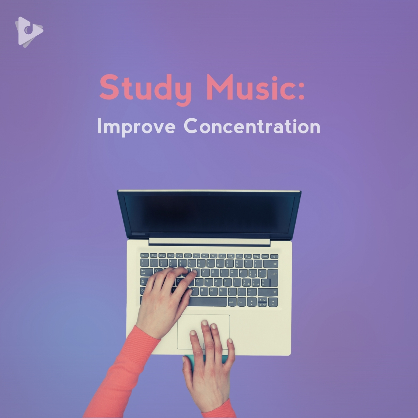 Study Music: Improve Concentration