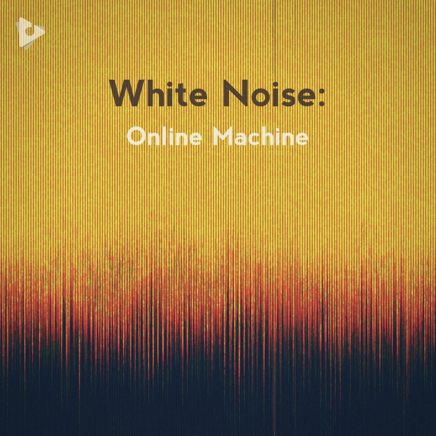 White Noise: Online Machine