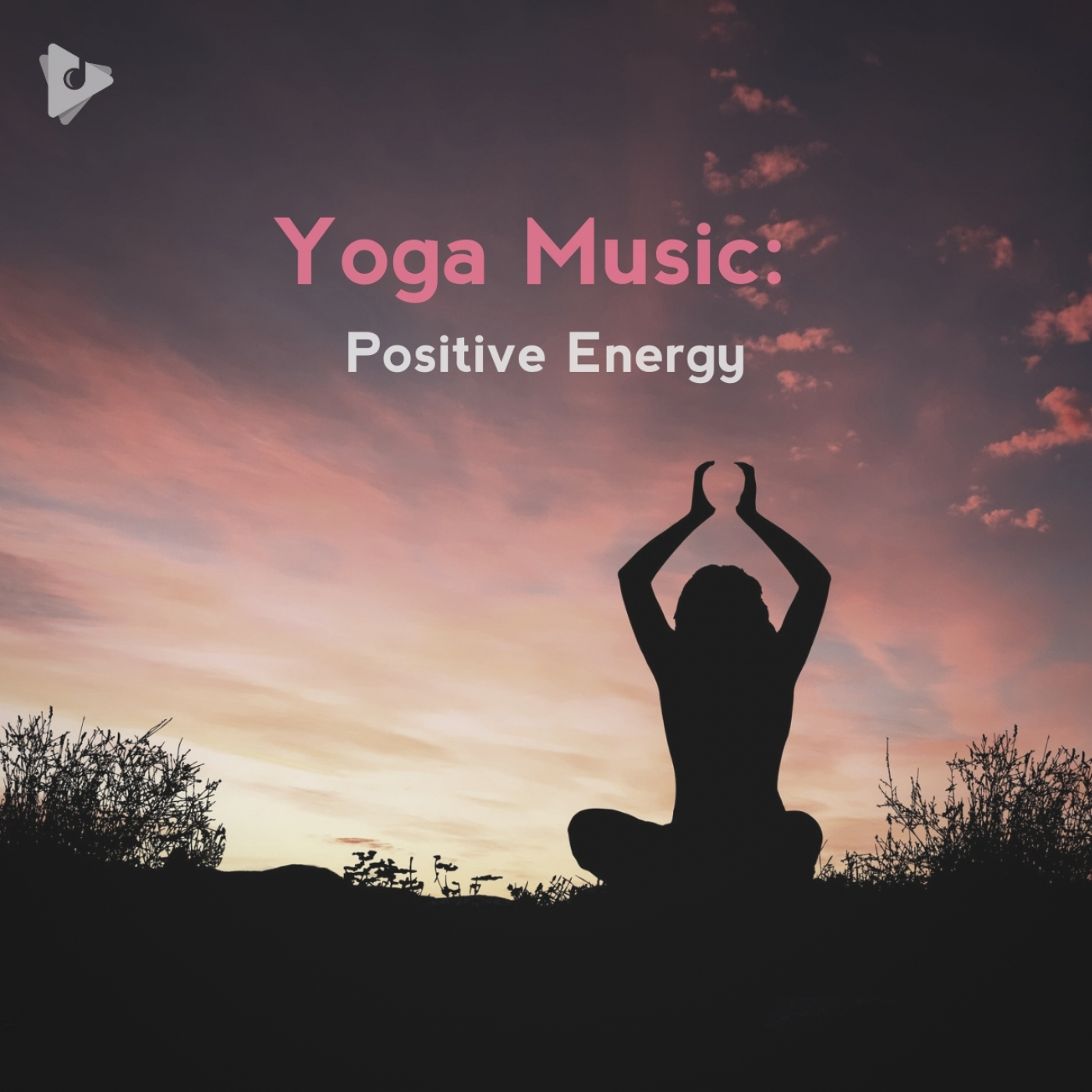 Yoga Music: Positive Energy