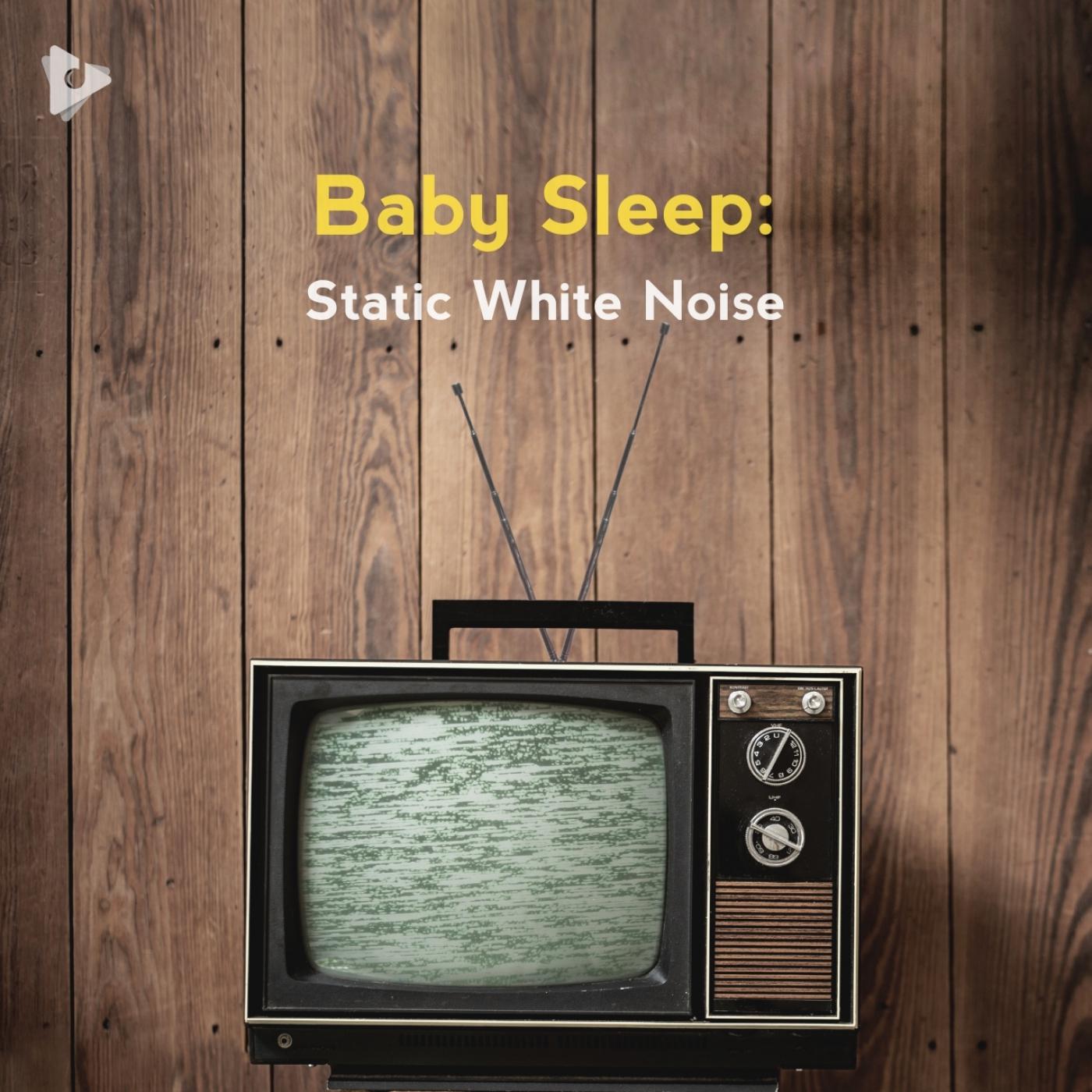 Baby Sleep: Static White Noise