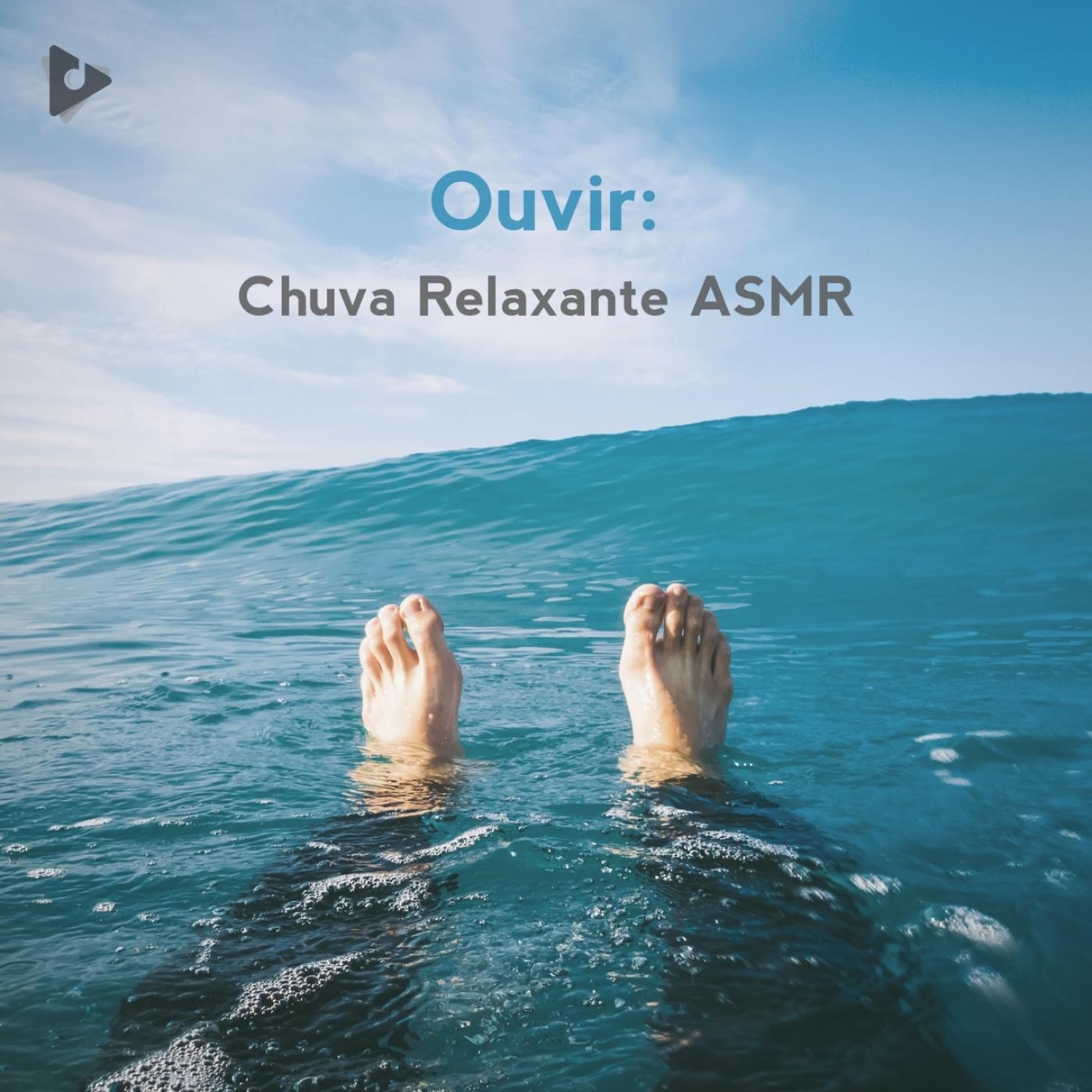 Ouvir: Chuva Relaxante ASMR