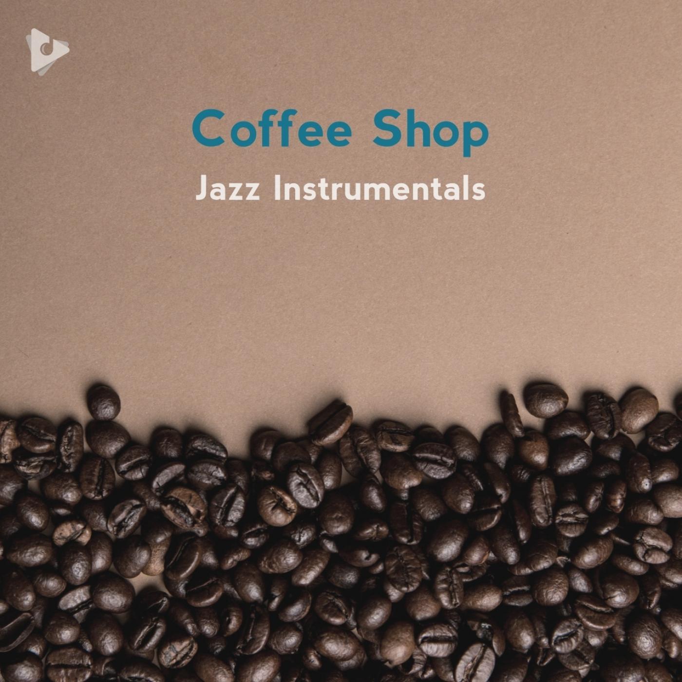 Coffee Shop Jazz Instrumentals