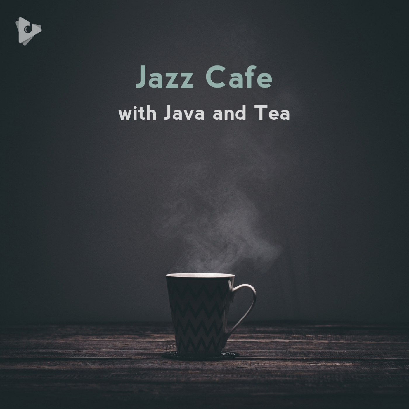 Jazz Cafe with Java and Tea