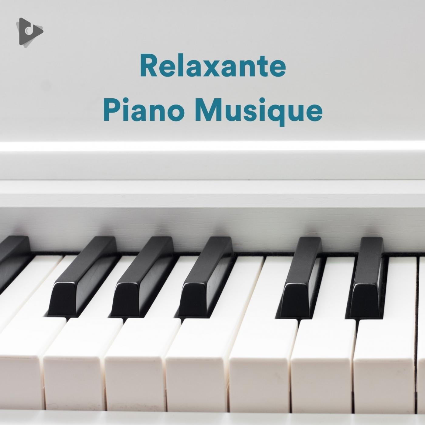 Relaxante Piano Musique