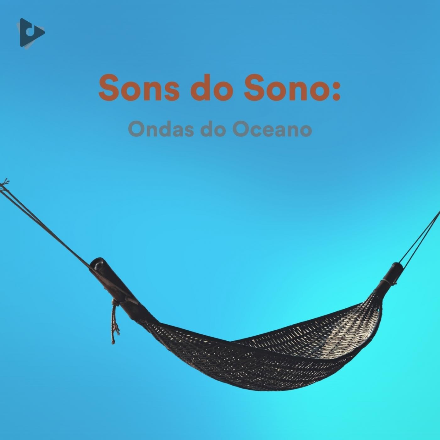 Sons do Sono: Ondas do Oceano