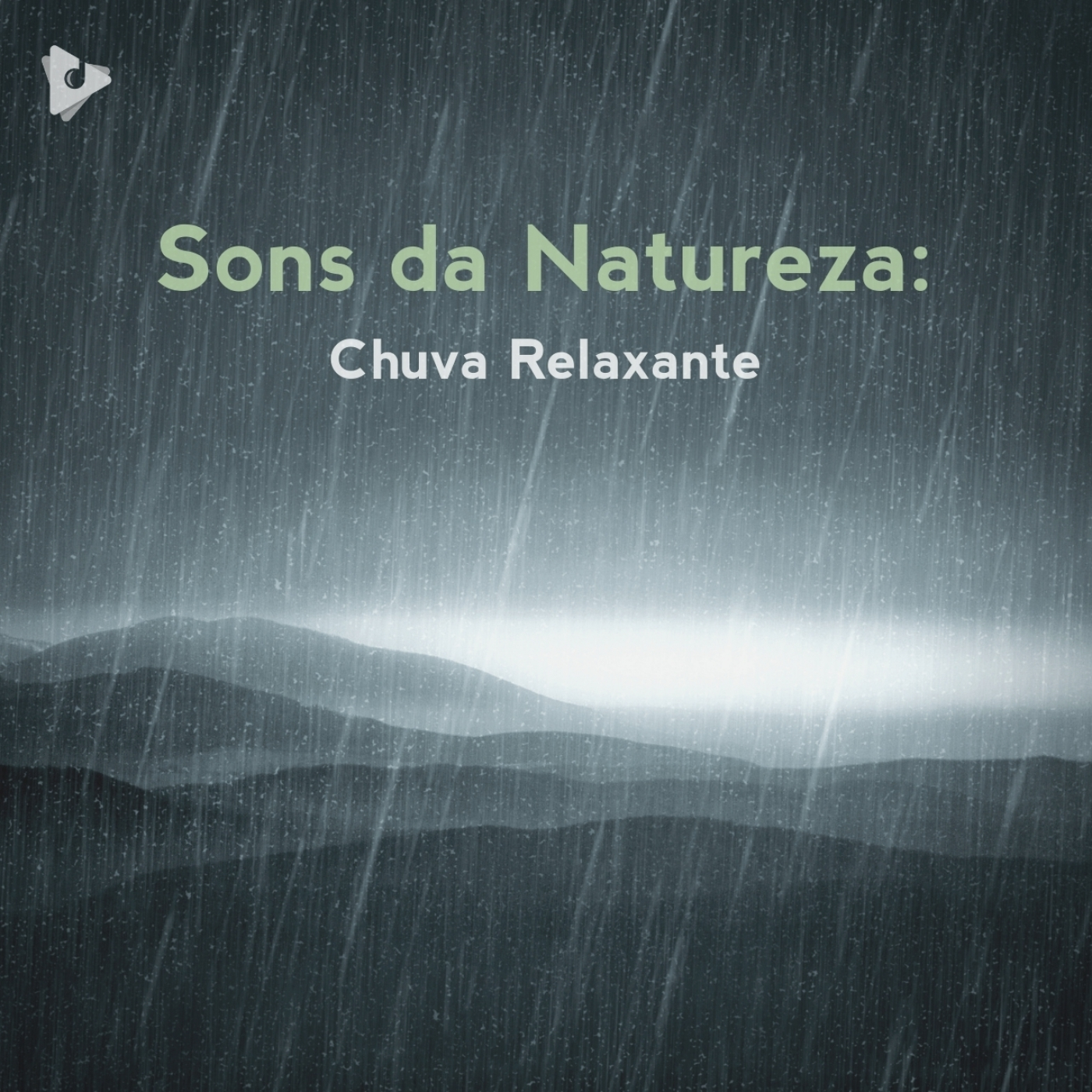 Sons da Natureza: Chuva Relaxante
