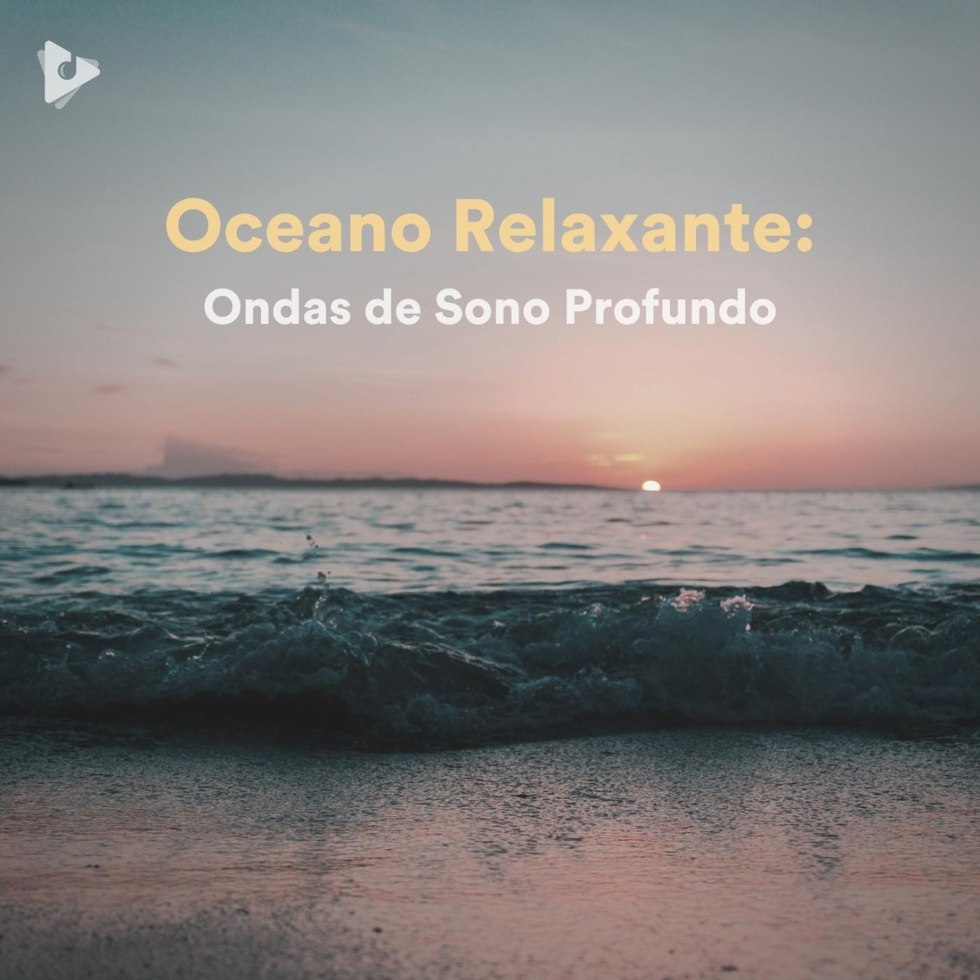 Oceano Relaxante: Ondas de Sono Profundo