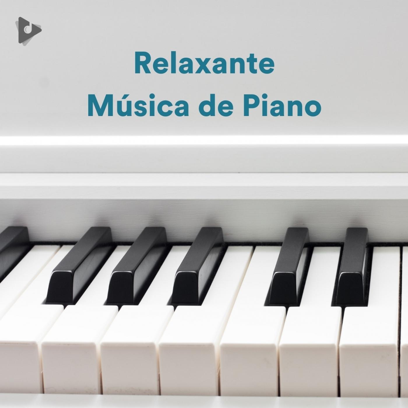 Relaxante Música de Piano