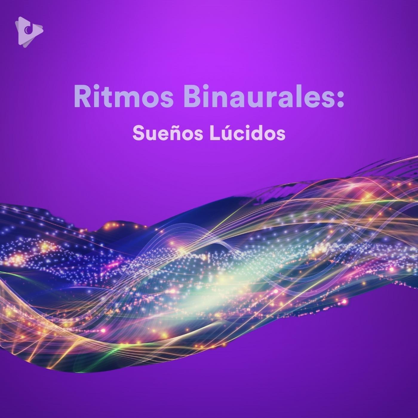 Ritmos Binaurales: Sueños Lúcidos