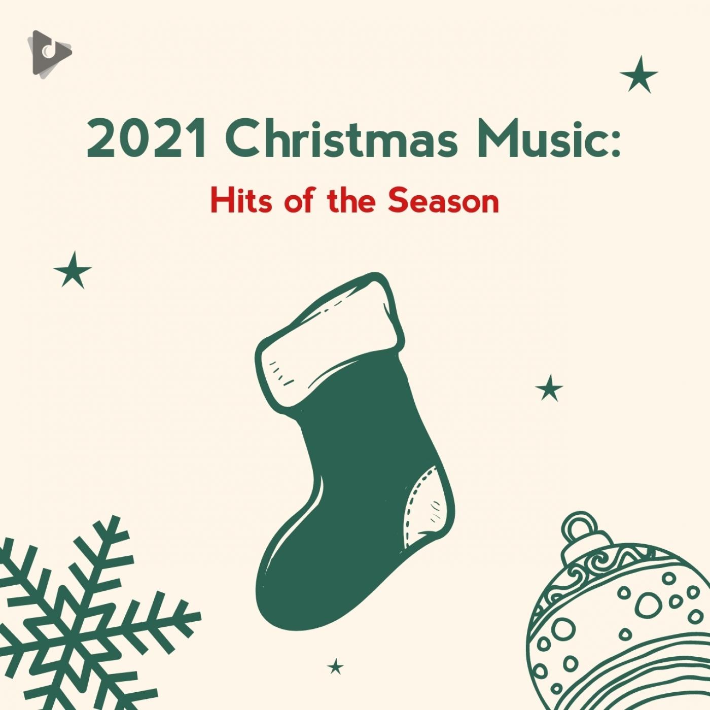 2021 Christmas Music: Hits of the Season