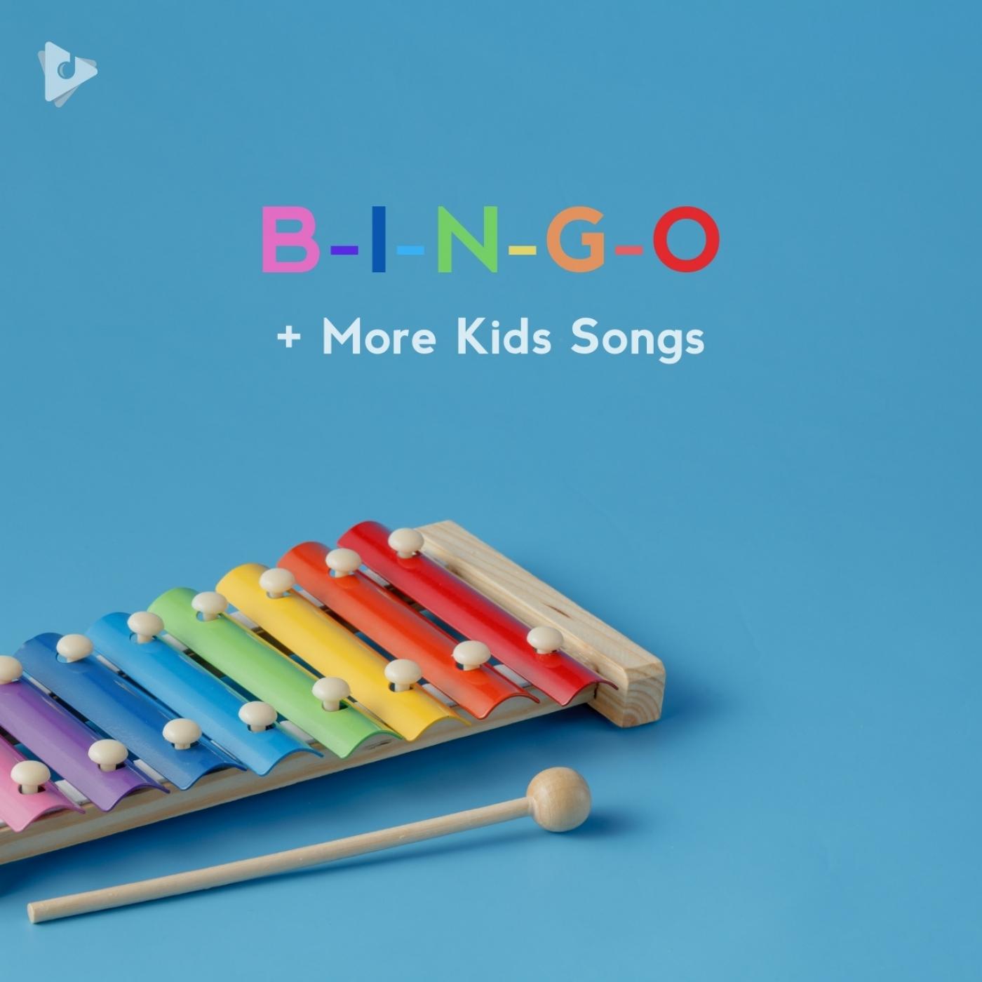 B-I-N-G-O + More Kids Songs