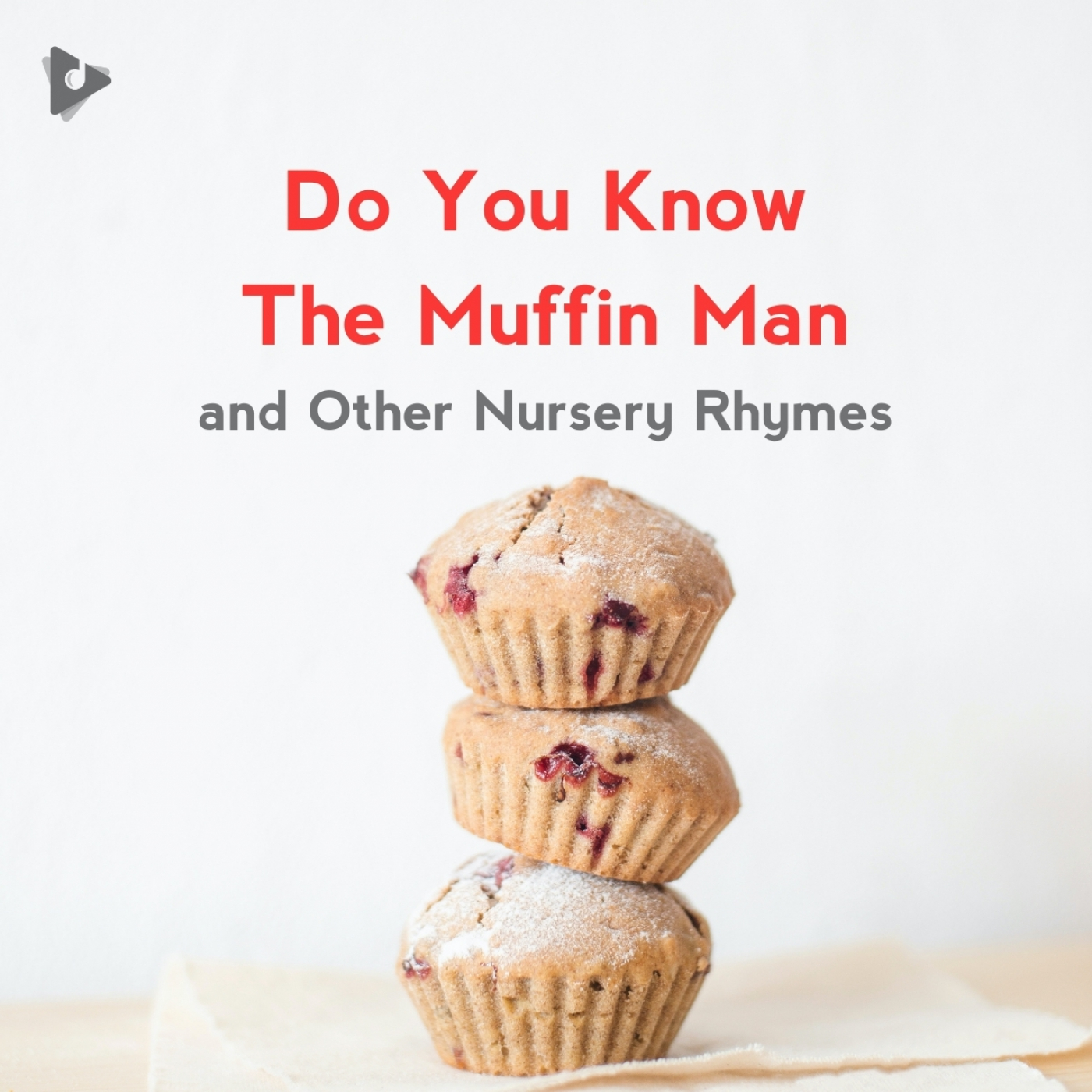Do You Know The Muffin Man and Other Nursery Rhymes