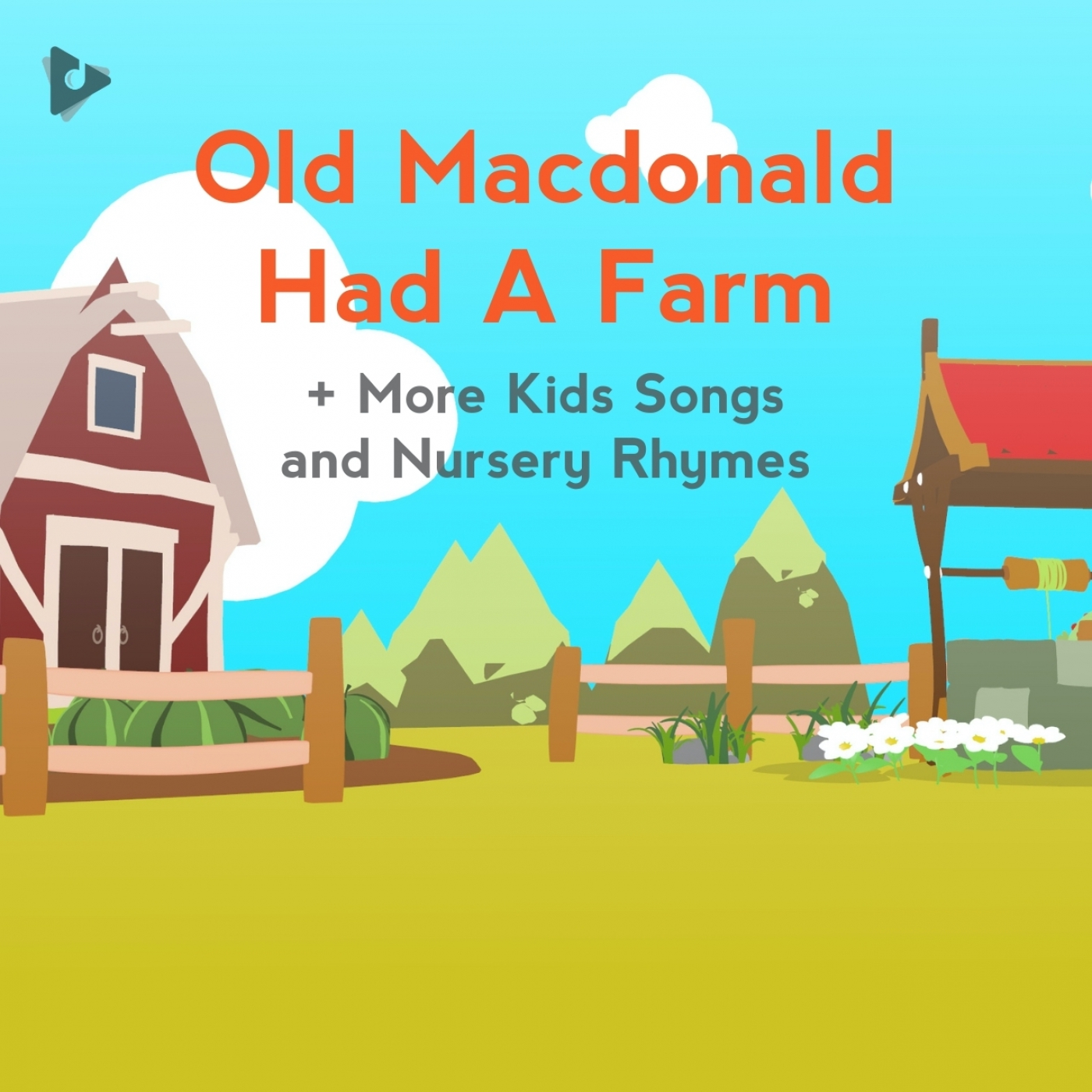 Old Macdonald Had A Farm + More Kids Songs and Nursery Rhymes
