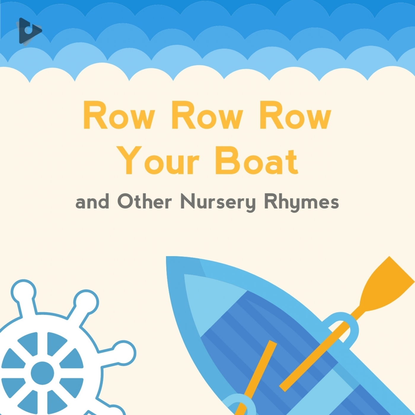 Row Row Row Your Boat and Other Nursery Rhymes