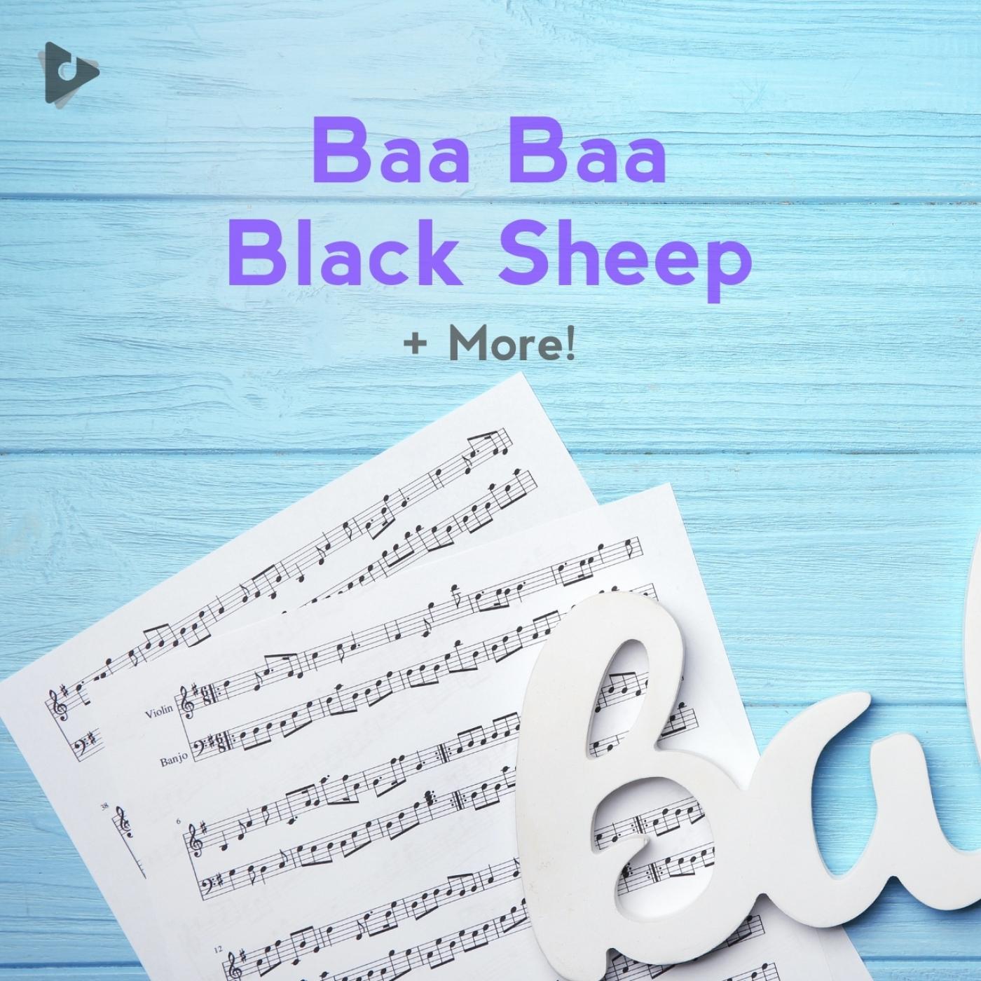 Baa Baa Black Sheep + More!