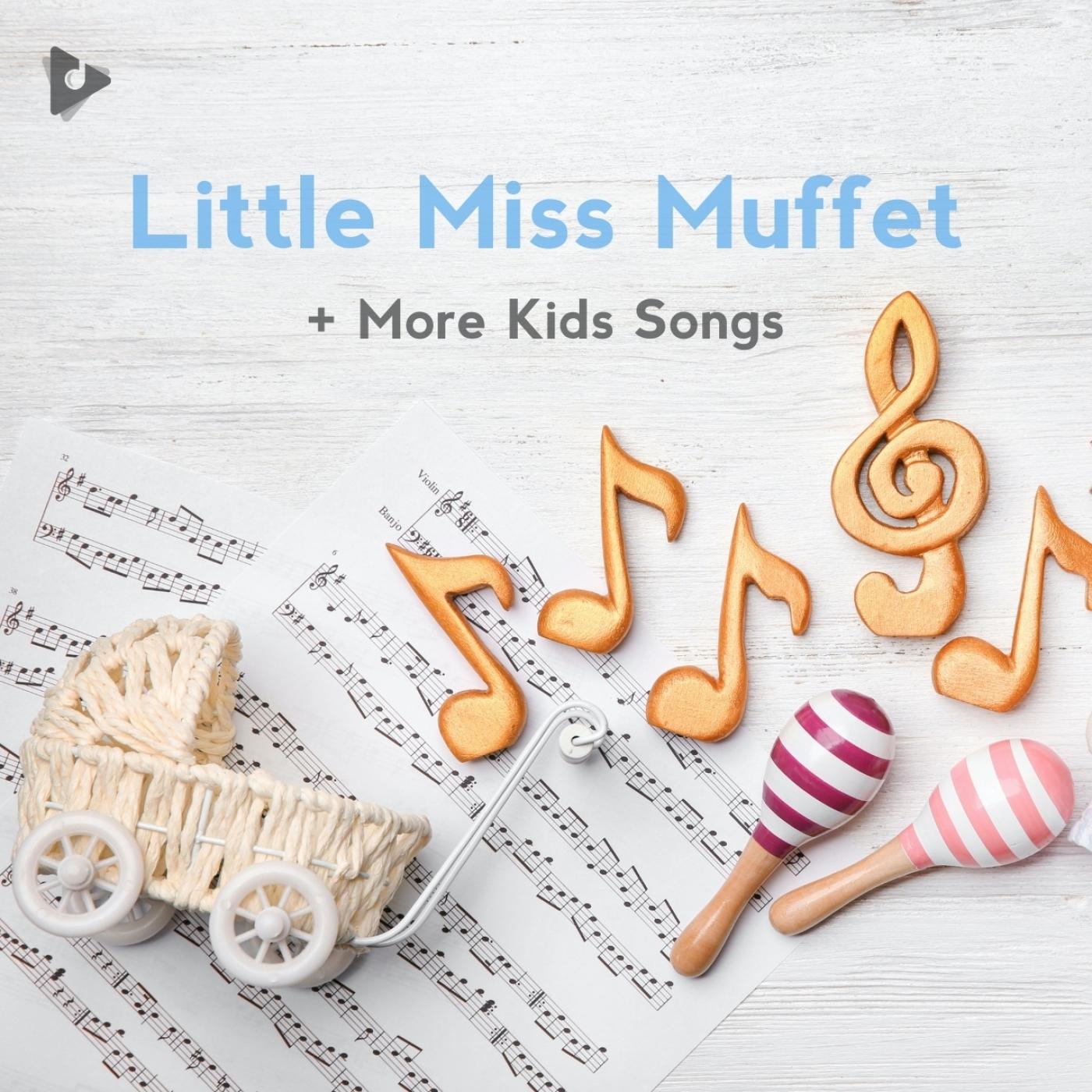 Little Miss Muffet + More Kids Songs