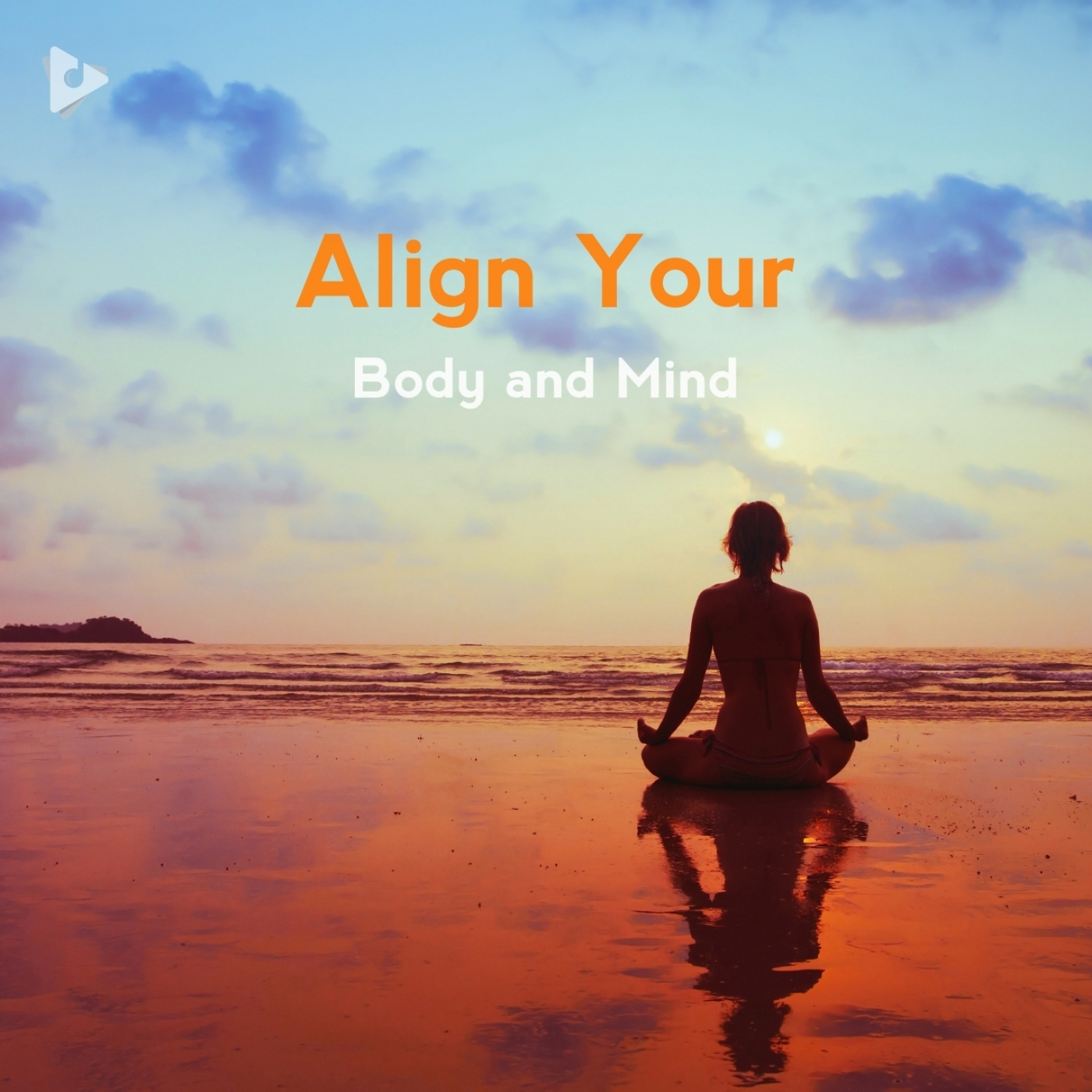 Align Your Body and Mind
