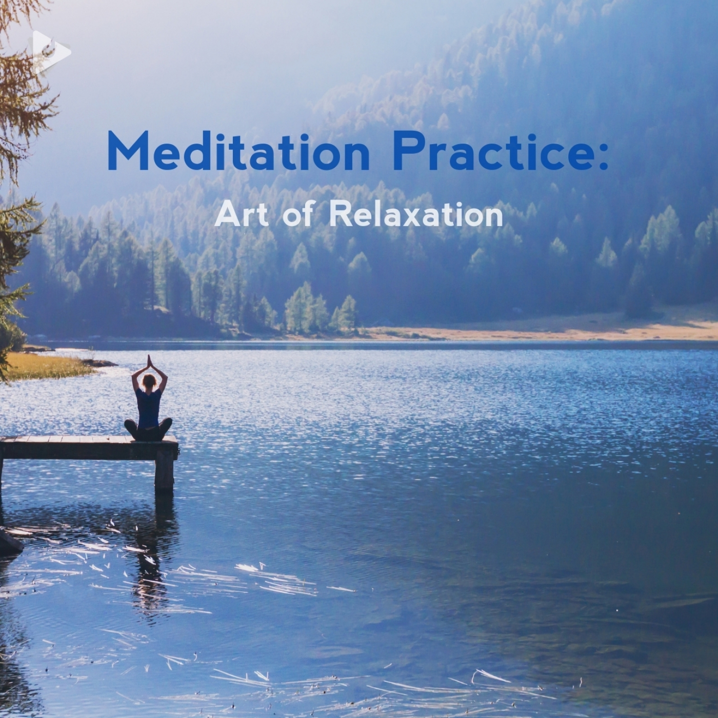 Meditation Practice: Art of Relaxation
