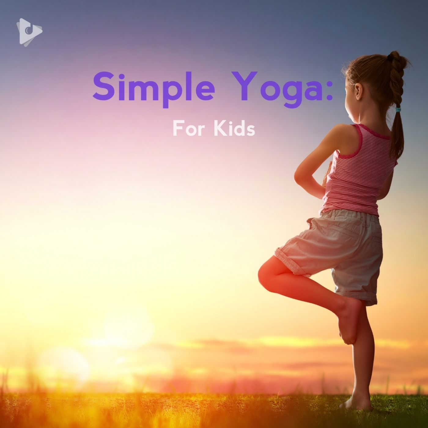 Simple Yoga: For Kids