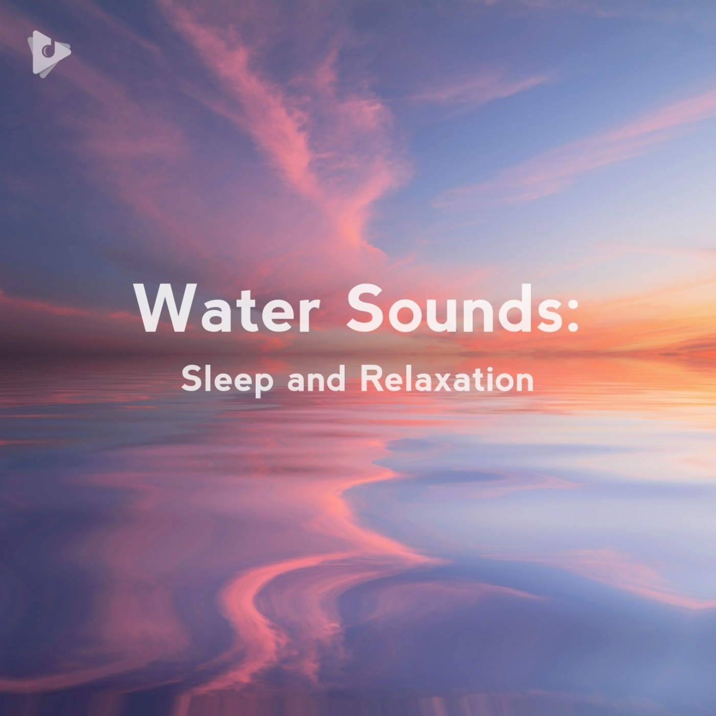 Water Sounds: Sleep and Relaxation