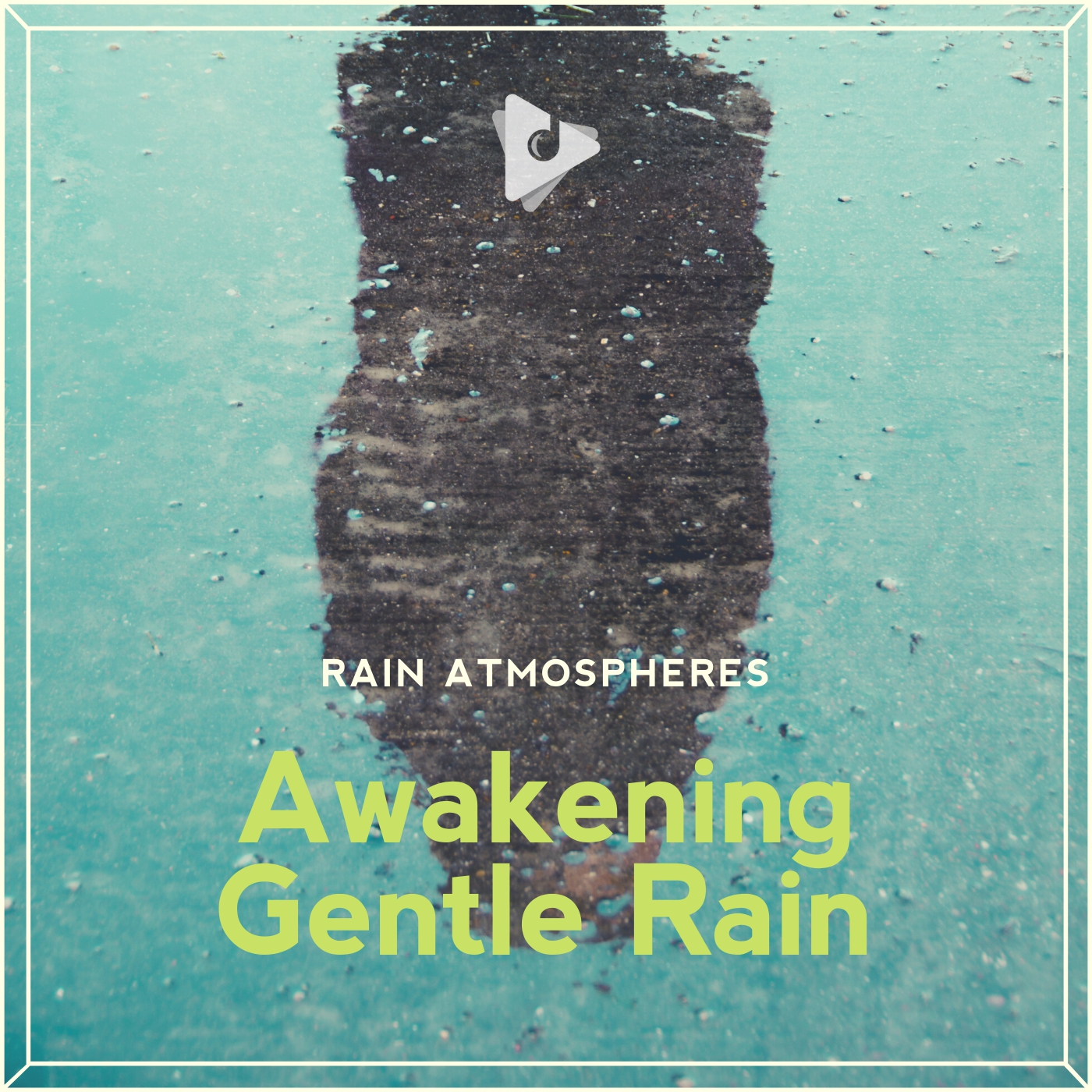 Awakening Gentle Rain