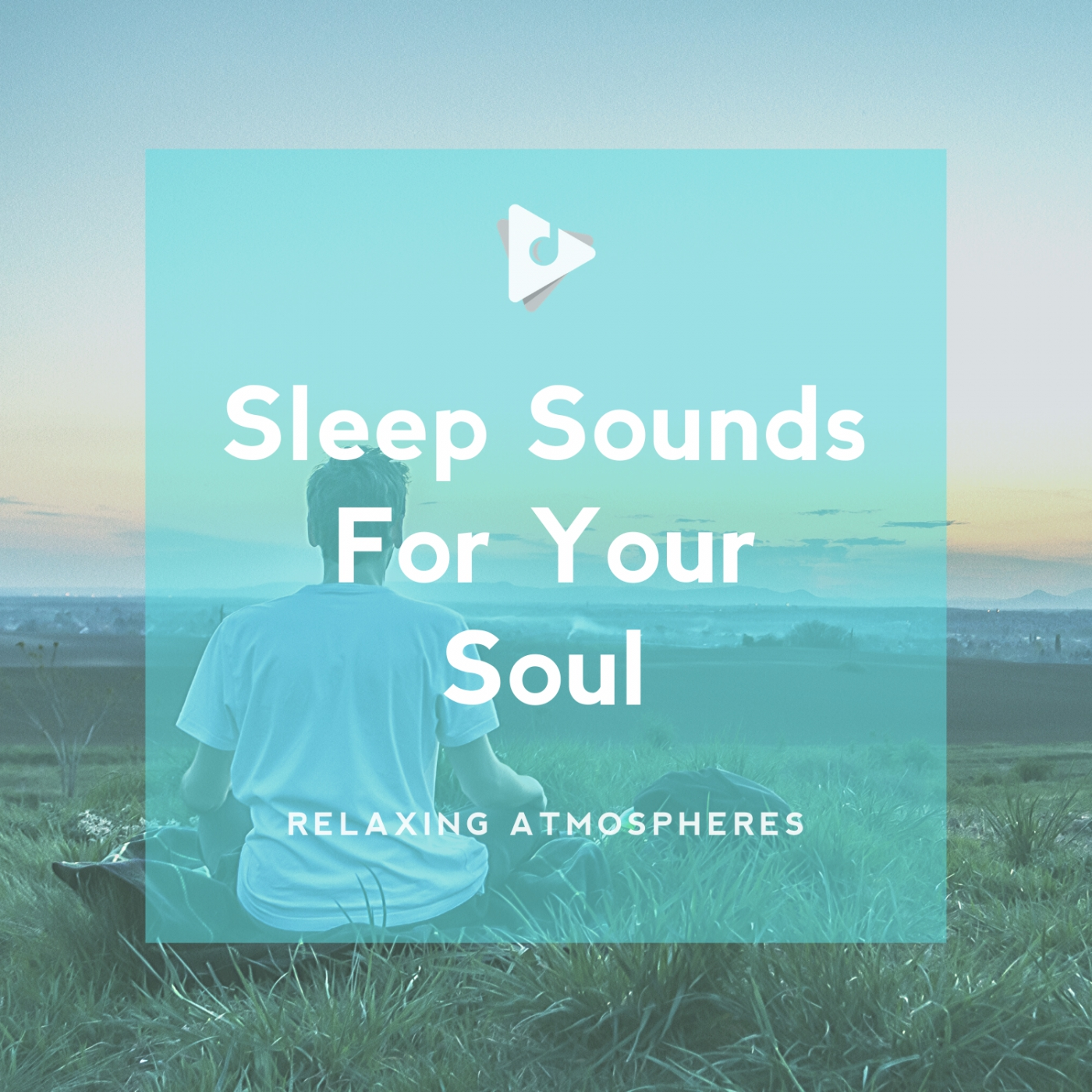 Sleep Sounds For Your Soul