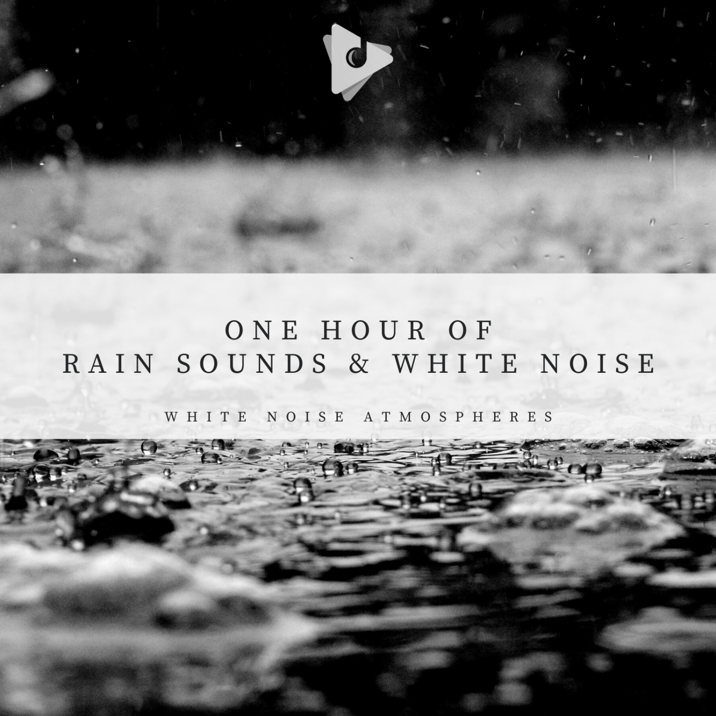 1 Hour of Rain Sounds & White Noise