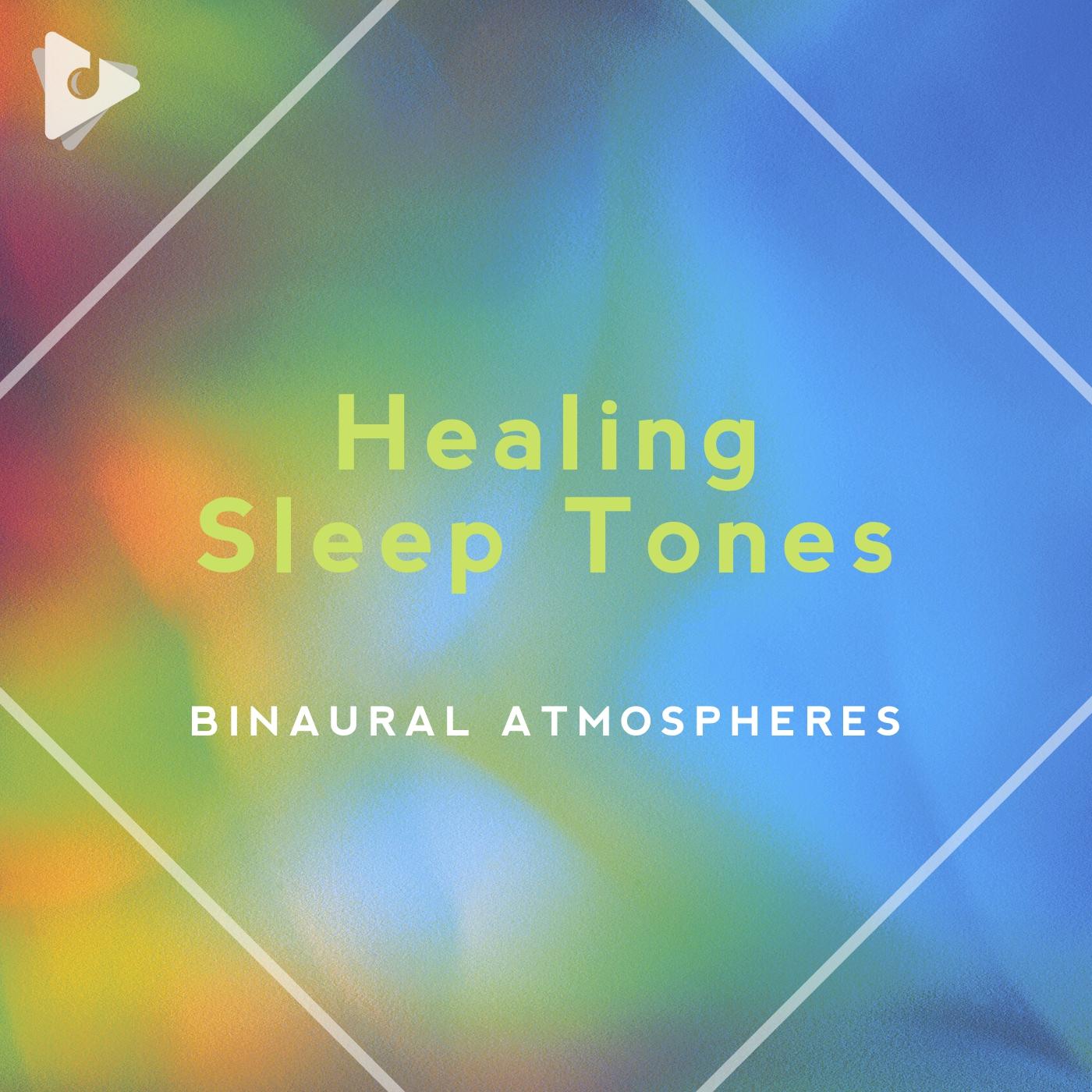 Healing Sleep Tones