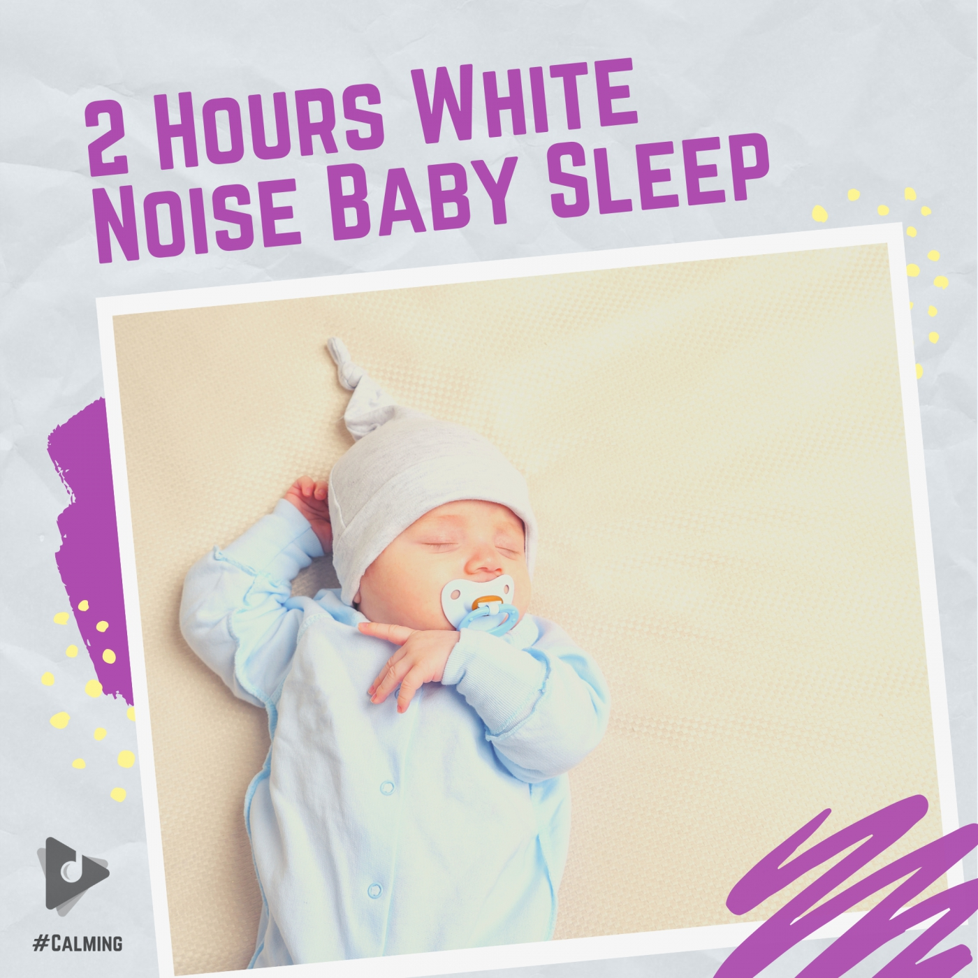 2 Hours White Noise Baby Sleep