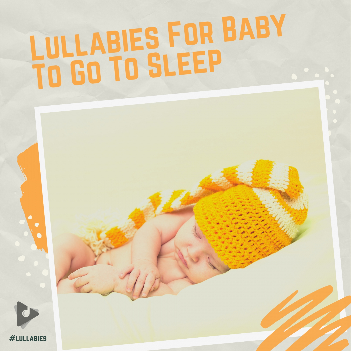 Lullabies For Baby To Go To Sleep