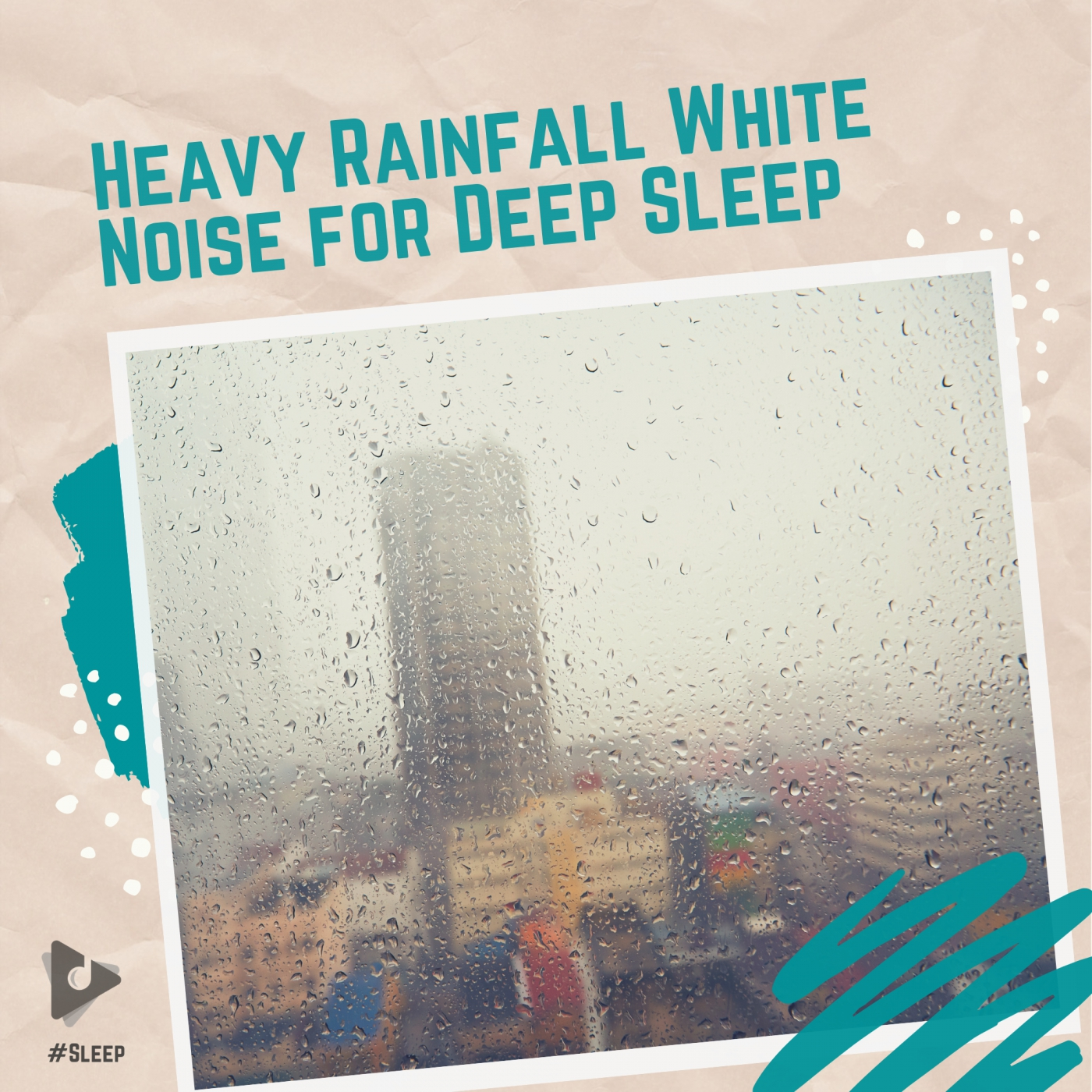Heavy Rainfall White Noise for Deep Sleep