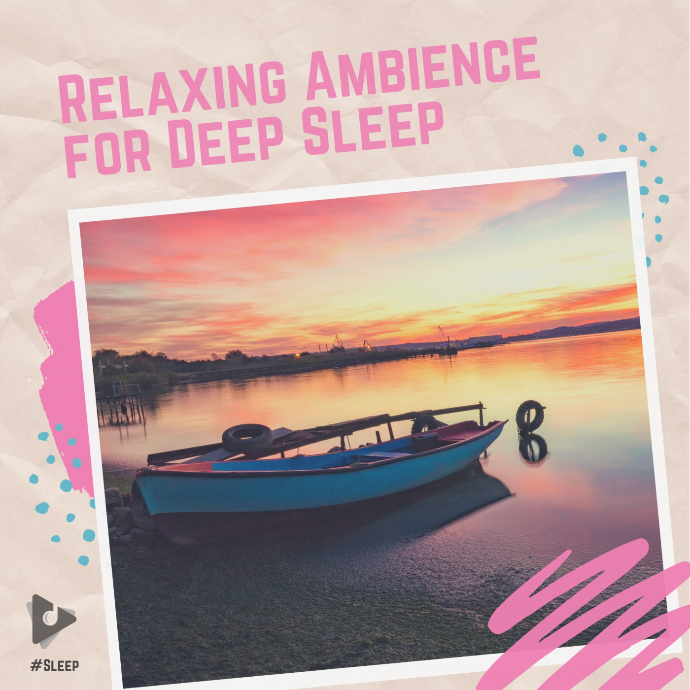 Relaxing Ambience for Deep Sleep
