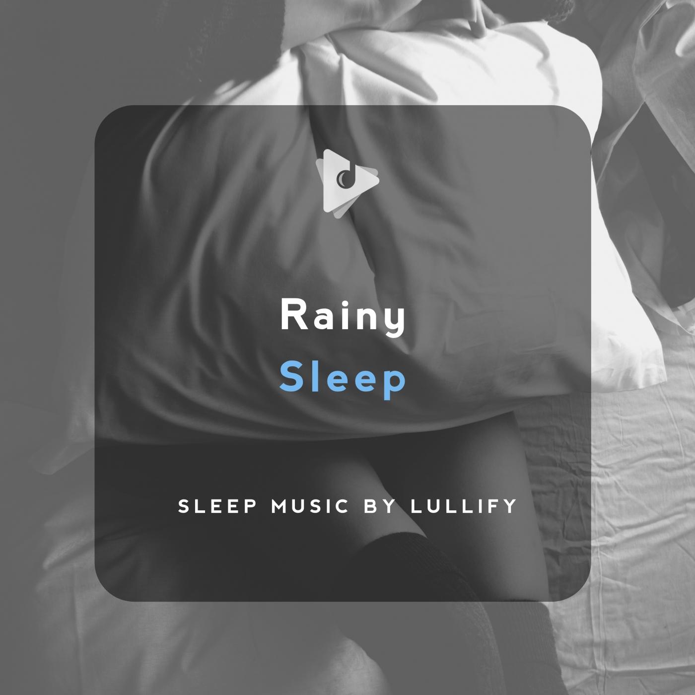 Rainy Sleep