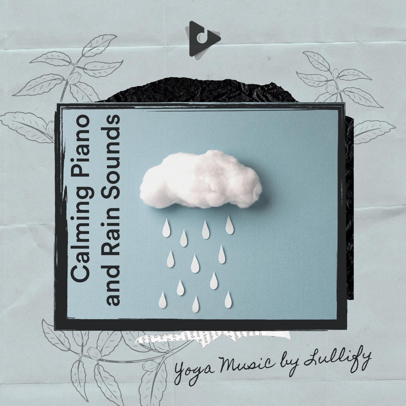 Calming Piano and Rain Sounds