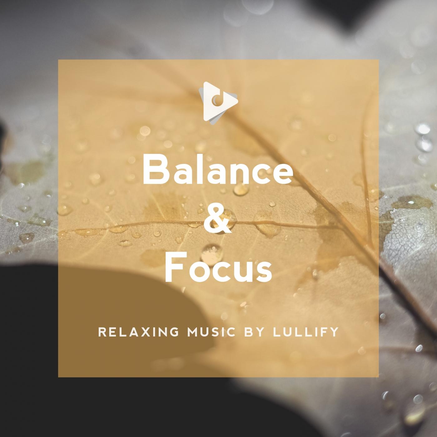 Balance & Focus